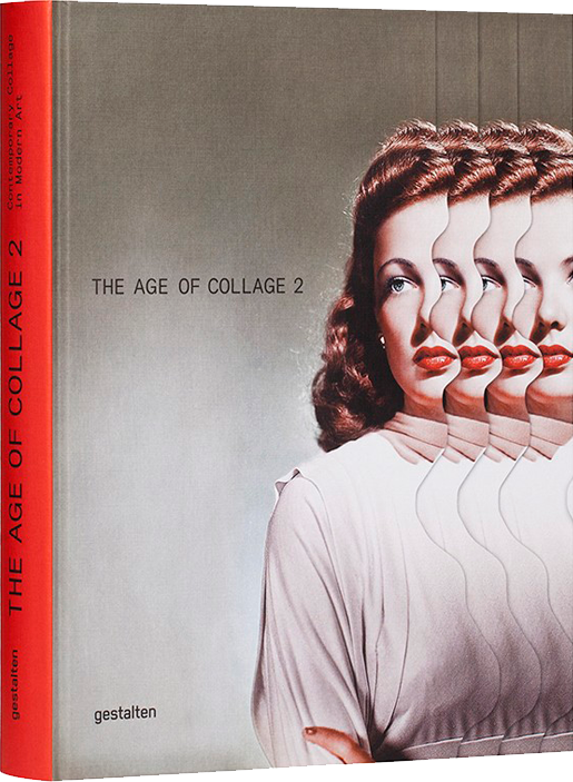 art books featuring thomas robson, The Age of collage 2, gestalten, book cover, image 7
